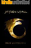 Jayden Lyall: (Gesamtausgabe, 5 Romane in einem Band) (German Edition)