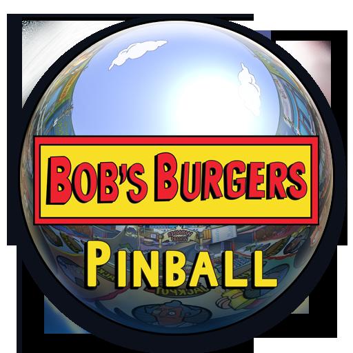 Bob's Burgers Pinball (Pinball Zen)