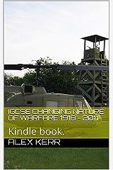 Changing Nature of Warfare 1918 - 2011: IGCSE textbook Kindle Edition