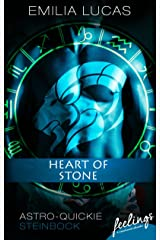 Heart of Stone: Astro-Quickie: Steinbock Kindle Ausgabe
