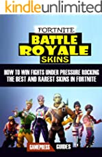 Fortnite Battle Royale Skins: How to Win Fights under Pressure with the Best Skins in Fortnite