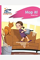 Reading Planet - Mop it! - Pink A: Rocket Phonics (Rising Stars Reading Planet) Kindle Edition
