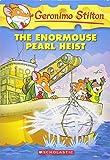 The Enormouse Pearl Heist: 51 (Geronimo Stilton)