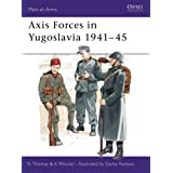 Axis Forces in Yugoslavia 1941-45: 282 (Men-at-Arms)