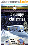 A Campy Christmas: A Frannie Shoemaker Camping Adventure (The Frannie Shoemaker Campground Mysteries Book 6) (English Edition)