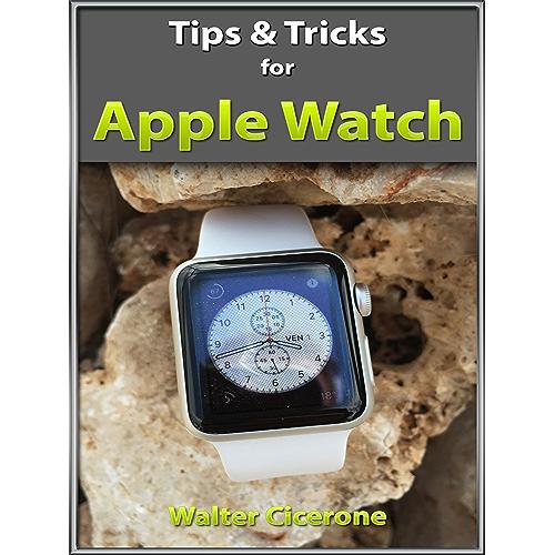 Apple Watch tips & tricks (English Edition)