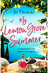My Lemon Grove Summer: Escape to Sicily and reveal its secrets in this perfect summer read Kindle Edition