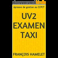 UV2 Examen TAXI: épreuve de gestion au CCPCT