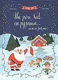 Un père Noël en pyjama... ça ne se fait pas !