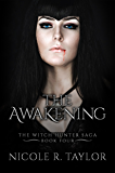 The Awakening: The Witch Hunter Saga #4