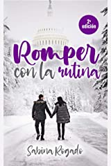 ROMPER CON LA RUTINA Versión Kindle