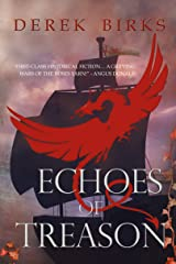 Echoes of Treason (The Craft of Kings Book 3) Kindle Edition