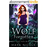 Wolf Forgotten: A Paranormal Wolf Shifter Romance (Arbor Falls Book 1) (English Edition)