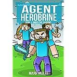 Agent Herobrine (Book 1): Under the Shadows