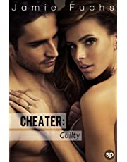 Guilty: Cheater
