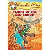 Flight of the Red Bandit (Geronimo Stilton)