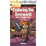 Exploring the Overworld (Book 1): The Jungle Temple (An Unofficial Minecraft Book for Kids Ages 9 - 12 (Preteen) (Ghast the S