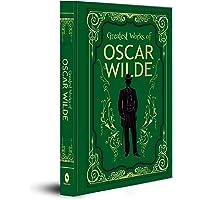 Greatest Works of Oscar Wilde (DELUXE HARDBOUND EDITION)