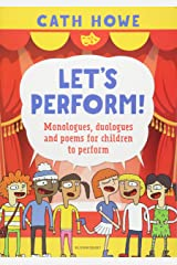 Let's Perform!: Monologues, duologues and poems for children to perform Paperback