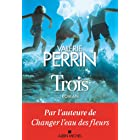Trois (French Edition)
