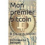 Mon premier bitcoin: le b.a.-ba du bitcoin