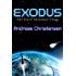 Exodus (The Exodus Trilogy Book 1) (English Edition)
