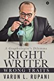 Right Writer, Wrong Traits : A Graphologist's Dilemma