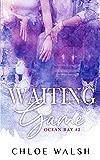 Waiting Game: Ocean Bay #2