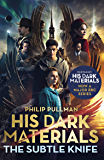 The Subtle Knife: His Dark Materials 2: now a major BBC TV series