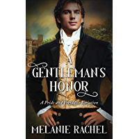 A Gentleman's Honor: A Pride and Prejudice Variation (English Edition)