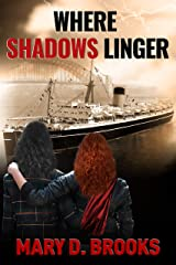 Where Shadows Linger (Intertwined Souls Series: Eva and Zoe Book 2) Kindle Edition
