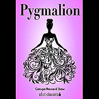 Pygmalion (Xist Classics) (English Edition)