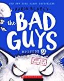 Bad Guys #09: The Big Bad Wolf