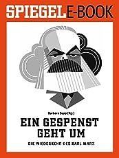 Ein Gespenst geht um - Die Wiederkehr des Karl Marx: Ein SPIEGEL E-Book