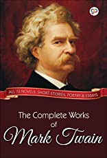 The Complete Works of Mark Twain (Global Classics)