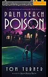 Palm Beach Poison (Charlie Crawford Palm Beach Mysteries Book 2) (English Edition)