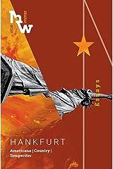 Hankfurt: Americana. Country. Songwriter. Essays. Taschenbuch