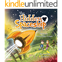 The Hidden Spaceship: An Adventure Into Environmental Awareness (Save The Planet Books - Book 1)