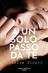 A un solo passo da te (Italian Edition) Versión Kindle