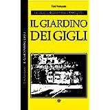 Il giardino dei gigli: Le indagini del maresciallo Occhipinti (Il maresciallo Occhipinti Vol. 3)
