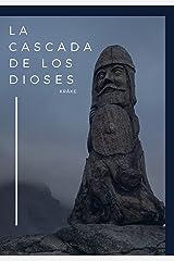 La Cascada de los Dioses Versión Kindle