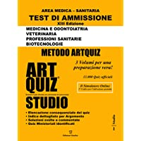 Artquiz Studio. XIII Edizione A.A.2020-21. Test di ammissione per Medicina, Odontoiatria, Veterinaria, Professioni…