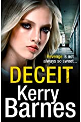 Deceit: A gripping, gritty crime thriller that will have you hooked Kindle Edition