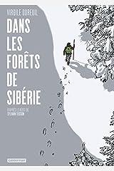Dans les forêts de Sibérie Format Kindle