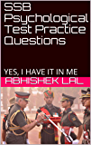 SSB Psychological Test Practice Questions: YES, I HAVE IT IN ME