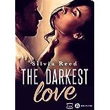 The Darkest Love