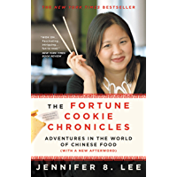 The Fortune Cookie Chronicles: Adventures in the World of Chinese Food (English Edition)