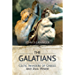 The Galatians: Celtic Invaders of Greece and Asia Minor (English Edition)