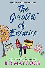 The Greatest Of Enemies (Abbeyglen book 2) (Abbeyglen series) Kindle Edition