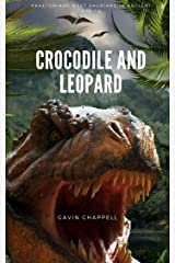 Crocodile and Leopard: Praetorians meet Saurians in Ancient Africa Kindle Edition